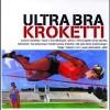Ultra Bran paluukeikka myytiin loppuun kolmessa tunnissa