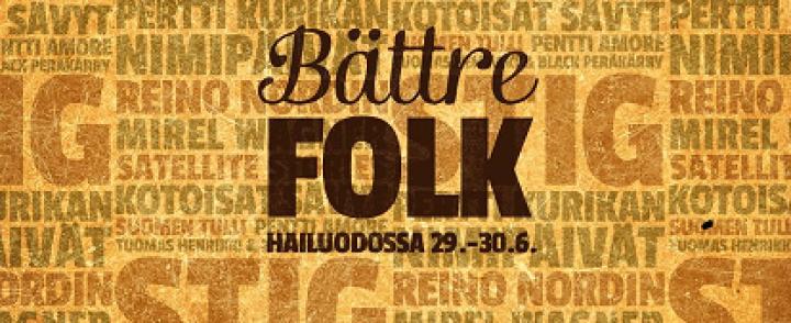Bättre Folk -festari tarjoilee mielenkiintoisen nipun indietä folk-hengessä