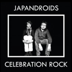 Japandroids: Celebration Rock – Tunnelmointia hyökyaallon harjalta