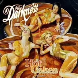 The Darkness: Hot Cakes – aito glam rock -bilelevy