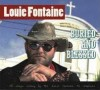 Louie Fontaine : Buried and Blessed – Svengaavan kantri-rockin Pelle Peloton