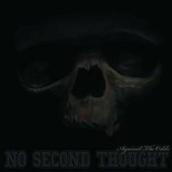 No Second Thought : Against the Odds – Karhun raatelun ääniä