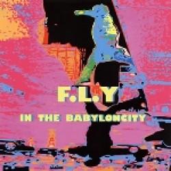 F.L.Y: In the Babyloncity – Tokiolaista city punk rockia