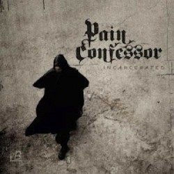 Pain Confessor : Incarcerated – Metallimutantin paluu osa 4