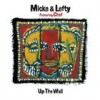 Micke & Lefty ft. Chef – Up The Wall