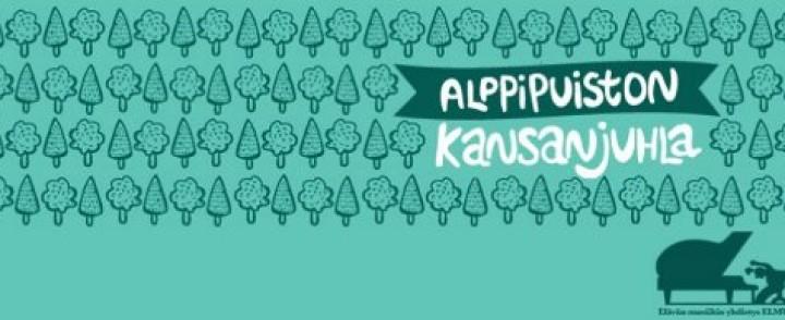 Alppipuiston Kansanjuhla juhlitaan lauantaina