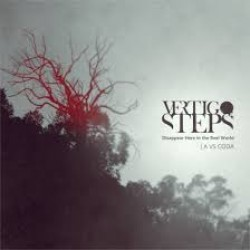 Vertigo Steps : Disappear Here in the Reel World | A VS CODA – Melankolian sadonkorjuun aika