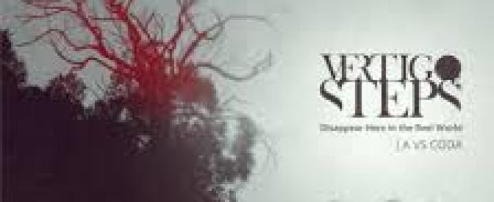 Vertigo Steps : Disappear Here in the Reel World | A VS CODA – Melankolian sadonkorjuun aika