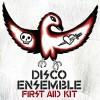 Miten Disco Ensemblen First Aid Kitistä voi olla jo 10 vuotta?