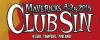 Club Sin psychoilee oikein uralla