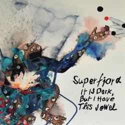 Neva Hööd – Superfjord