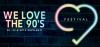 We Love the 90s -festarin esiintyjälista alkaa näyttää jo naurettavalta