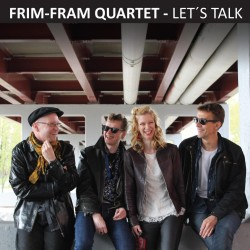 Frim-Fram Quartet – Let's Talk