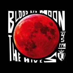 Retro 2015 – The Hives – Blood Red Moon