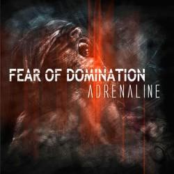 Äänitesti: Fear of Domination – Adrenaline