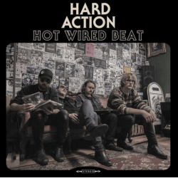 Hard Action : Hot Wired Beat – Skandinaavisen toimintarockin kadonnut muna