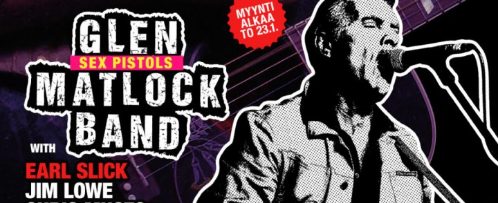 Sex Pistolsin Glen Matlock yhtyeineen Suomeen