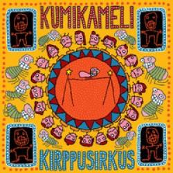 """Kumikameli : Kirppusirkus – """"Keskitien kitaravetoista räimettä ja hirtehistä piruilua"""""""