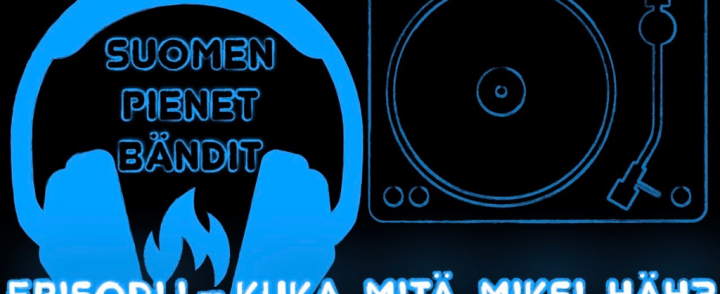 "Upouusi ""Suomen Pienet Bändit""-podcast"