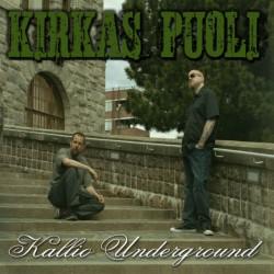 """Kallio Underground : Kirkas Puoli – """"Henkeäsalpaavaa sivaltelua"""""""