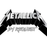 metallicabyrequest