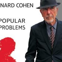 leonardcohne_popularproblems